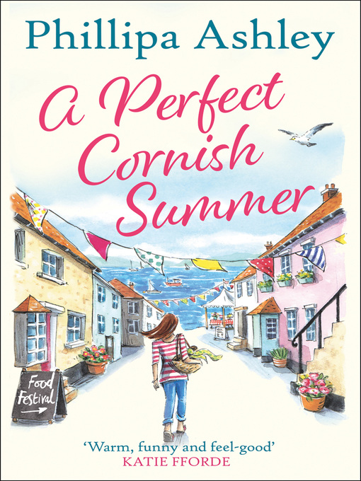 Title details for A Perfect Cornish Summer by Phillipa Ashley - Available