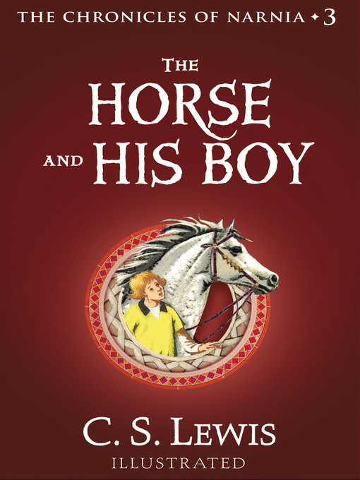 Title details for The Horse and His Boy by C. S. Lewis - Available