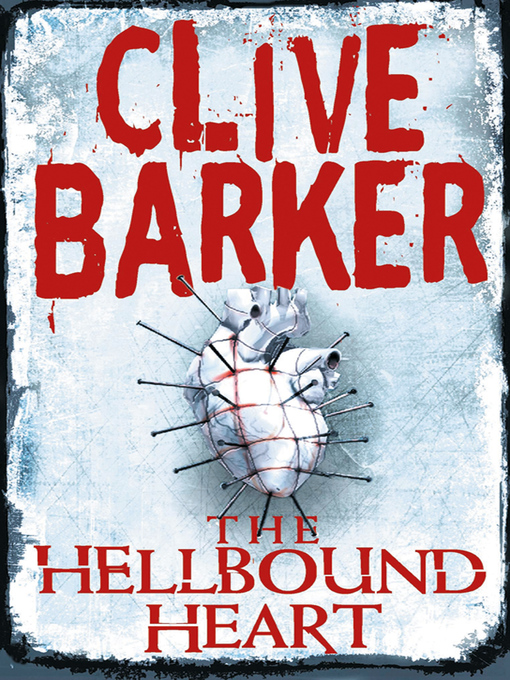 Title details for The Hellbound Heart by Clive Barker - Available