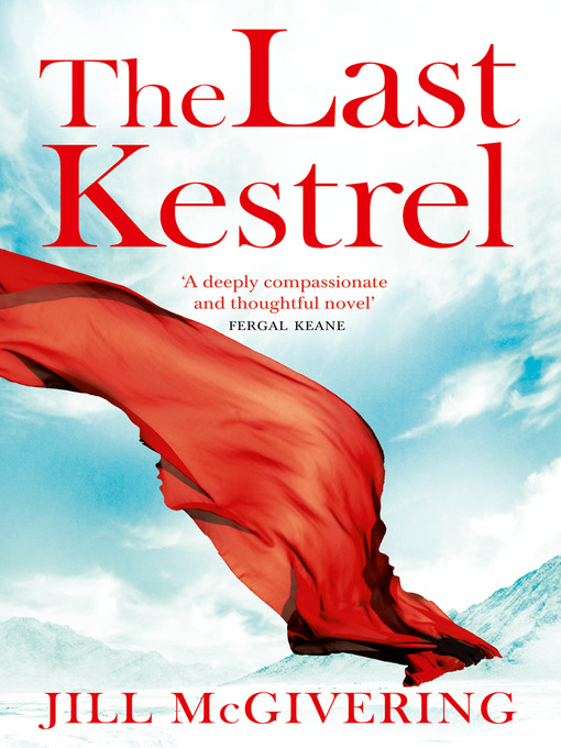 Title details for The Last Kestrel by Jill McGivering - Available