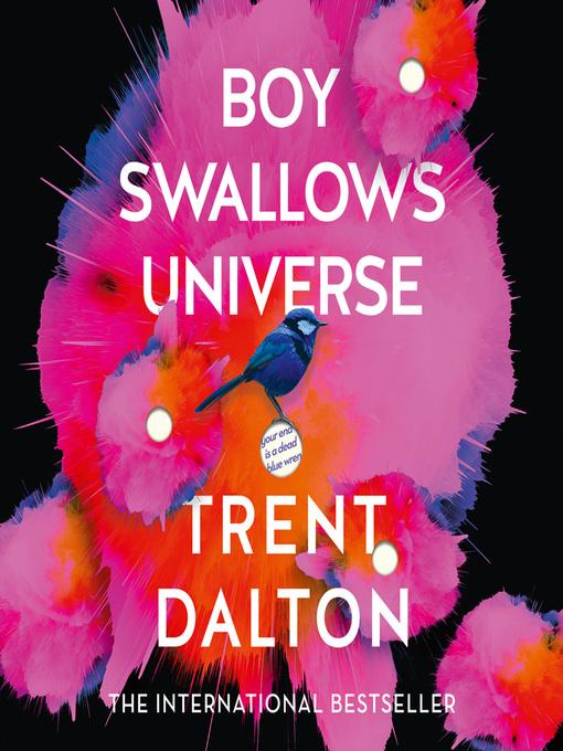Title details for Boy Swallows Universe by Trent Dalton - Wait list