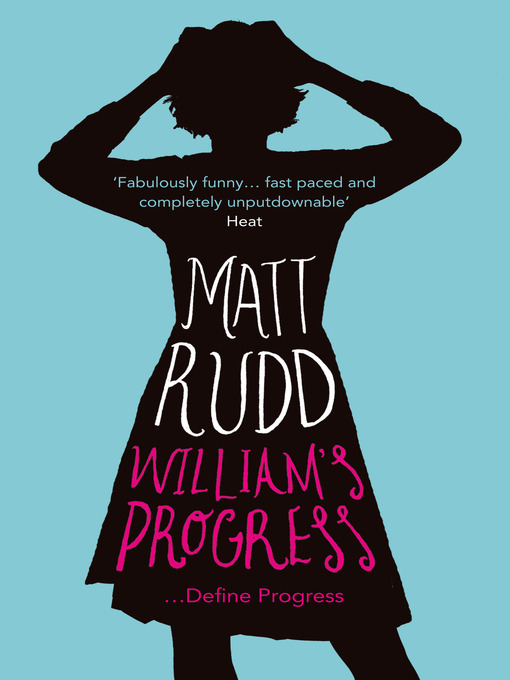 Title details for William's Progress by Matt Rudd - Wait list