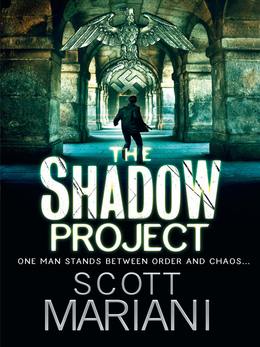 Title details for The Shadow Project by Scott Mariani - Available