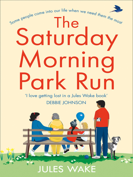 Title details for The Saturday Morning Park Run by Jules Wake - Available
