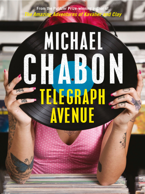Title details for Telegraph Avenue by Michael Chabon - Available