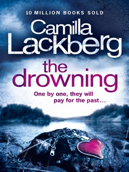 Title details for The Drowning by Camilla Lackberg - Available