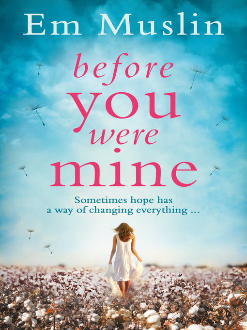 Title details for Before You Were Mine by Em Muslin - Available