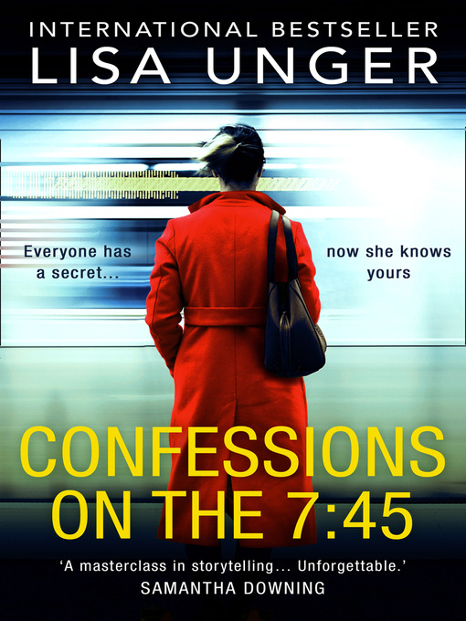 Title details for Confessions On the 7:45 by Lisa Unger - Wait list