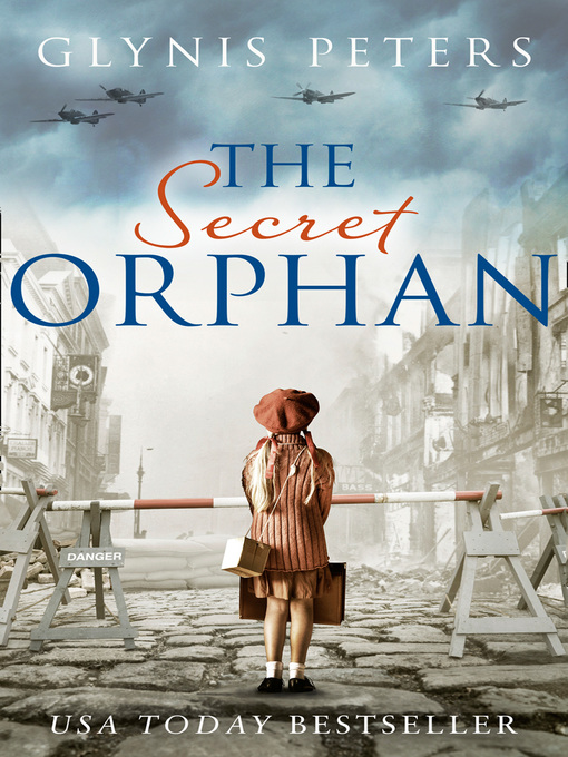 Title details for The Secret Orphan by Glynis Peters - Available
