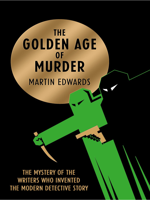Title details for The Golden Age of Murder by Martin Edwards - Wait list