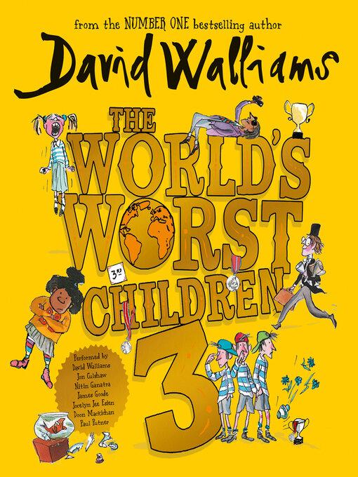 Title details for The World's Worst Children 3 by David Walliams - Wait list