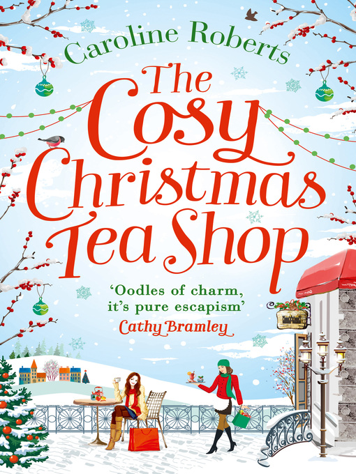 Title details for The Cosy Christmas Teashop by Caroline Roberts - Available