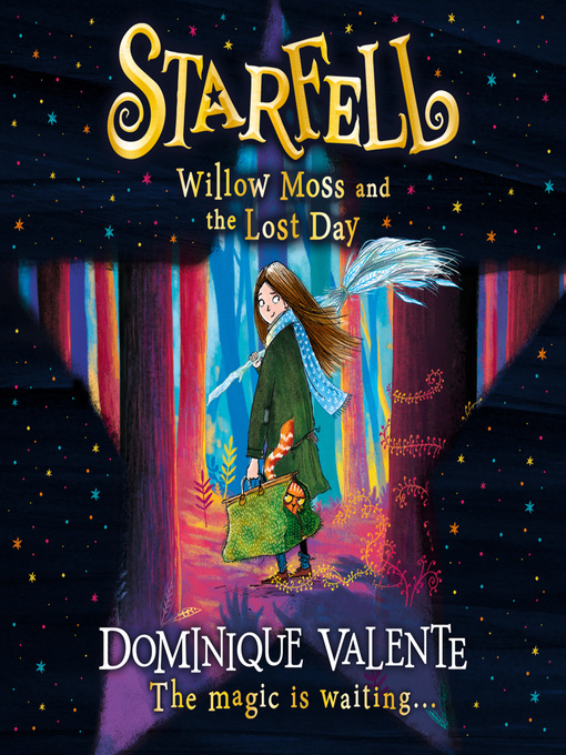 Title details for Willow Moss and the Lost Day by Dominique Valente - Wait list