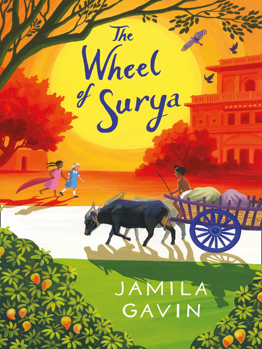 Title details for The Wheel of Surya by Jamila Gavin - Available