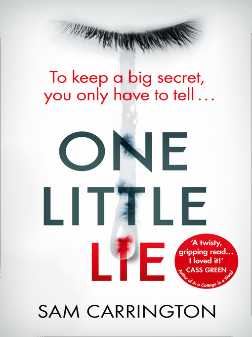 Title details for One Little Lie by Sam Carrington - Available
