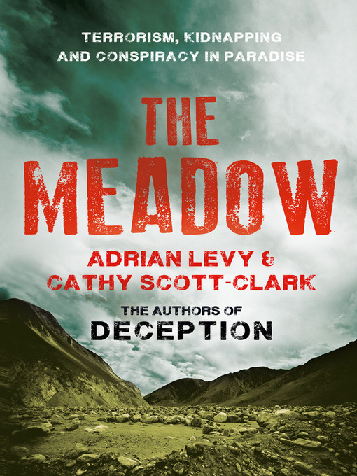 Title details for The Meadow by Adrian Levy - Available