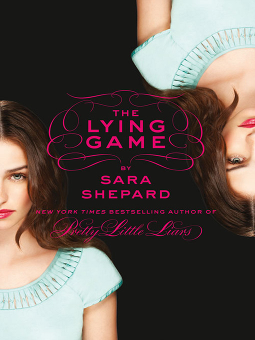 Title details for The Lying Game by Sara Shepard - Available