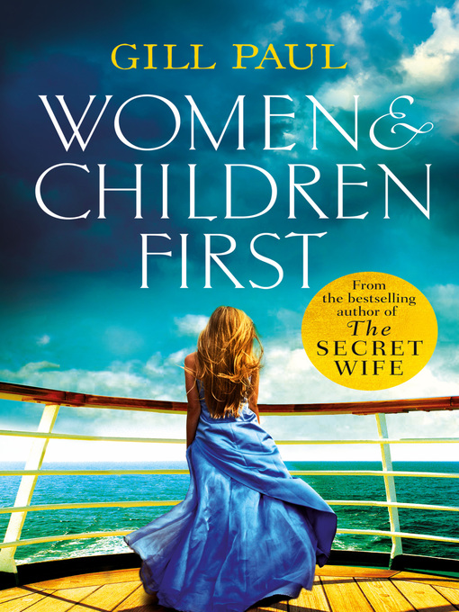 Title details for Women and Children First by Gill Paul - Available