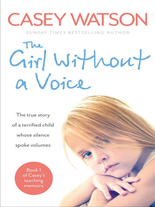 Title details for The Girl Without a Voice by Casey Watson - Available