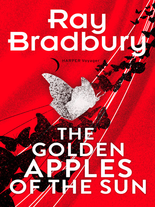 Title details for Golden Apples of the Sun by Ray Bradbury - Wait list