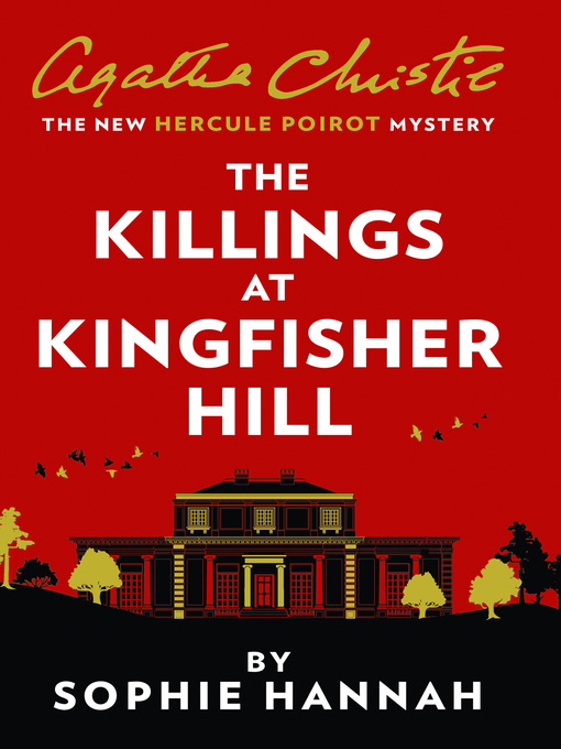 Title details for The Killings at Kingfisher Hill by Sophie Hannah - Wait list