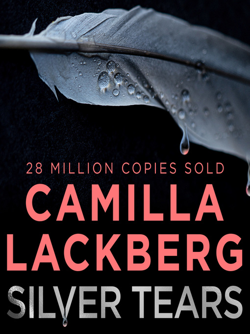 Title details for Silver Tears by Camilla Lackberg - Wait list