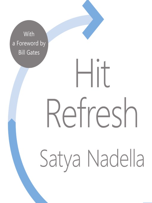 Title details for Hit Refresh by Satya Nadella - Wait list