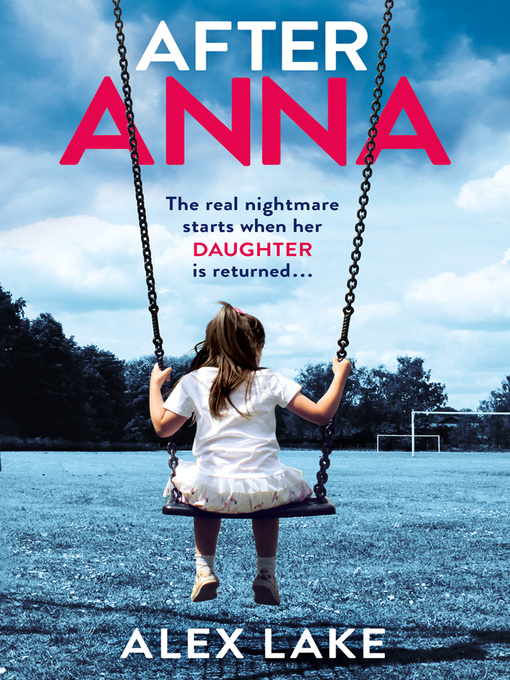 Title details for After Anna by Alex Lake - Wait list