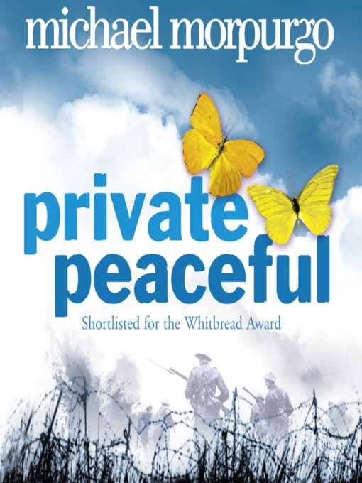 Title details for Private Peaceful by Michael Morpurgo - Available