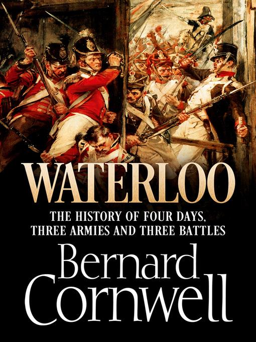 Title details for Waterloo by Bernard Cornwell - Wait list