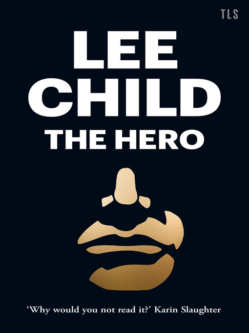Title details for The Hero by Lee Child - Wait list