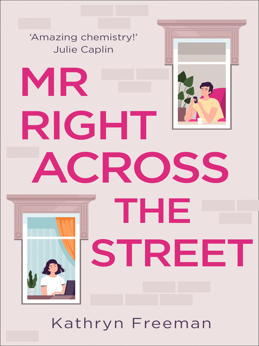Title details for Mr Right Across the Street by Kathryn Freeman - Available