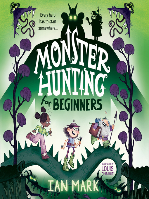 Title details for Monster Hunting For Beginners by Ian Mark - Wait list