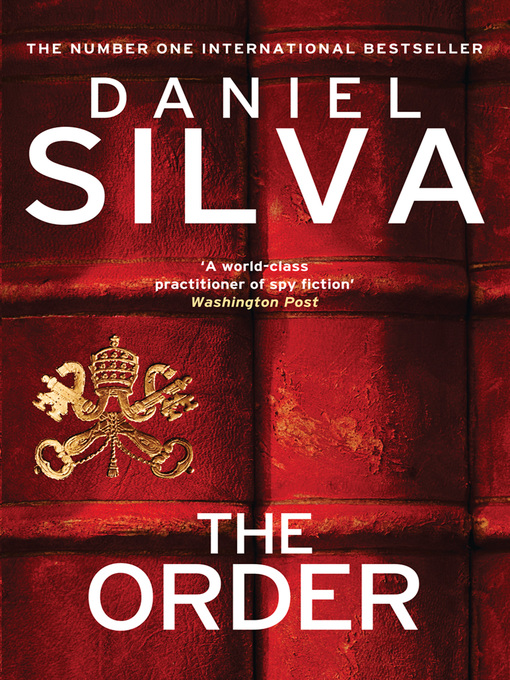 Title details for The Order by Daniel Silva - Wait list
