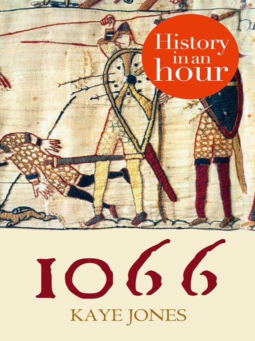 Title details for 1066 in an Hour by Kaye Jones - Available