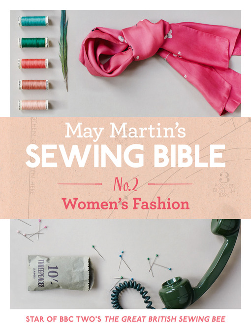 Title details for May Martin's Sewing Bible e-short 2 by May Martin - Wait list
