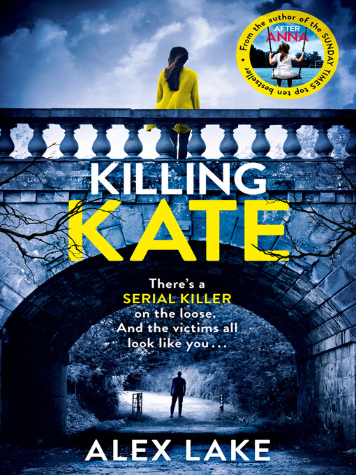 Title details for Killing Kate by Alex Lake - Wait list
