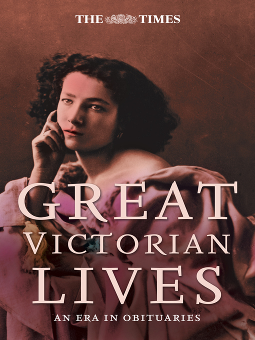 Title details for The Times Great Victorian Lives by Ian Brunskill - Wait list