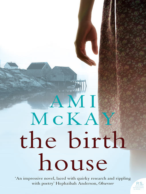 Title details for The Birth House by Ami McKay - Available