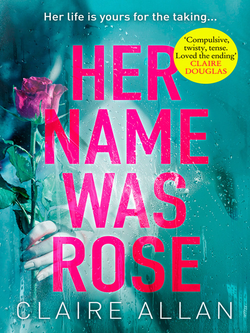 Title details for Her Name Was Rose by Claire Allan - Available