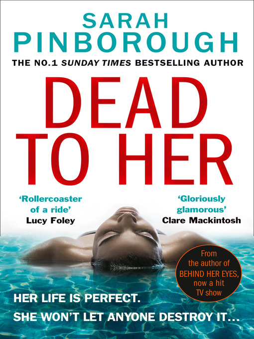 Title details for Dead to Her by Sarah Pinborough - Wait list