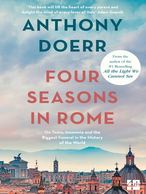 Title details for Four Seasons in Rome by Anthony Doerr - Available