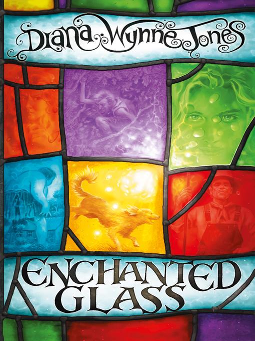 Title details for Enchanted Glass by Diana Wynne Jones - Wait list