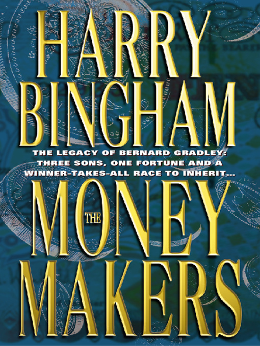 Title details for The Money Makers by Harry Bingham - Available