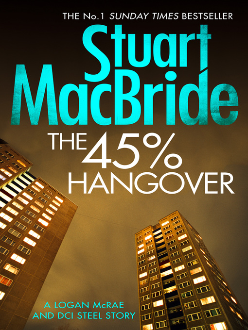 Title details for The 45% Hangover by Stuart MacBride - Available