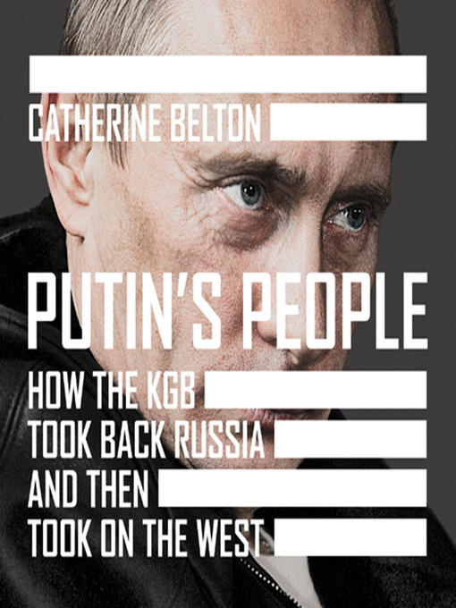 Title details for Putin's People by Catherine Belton - Wait list