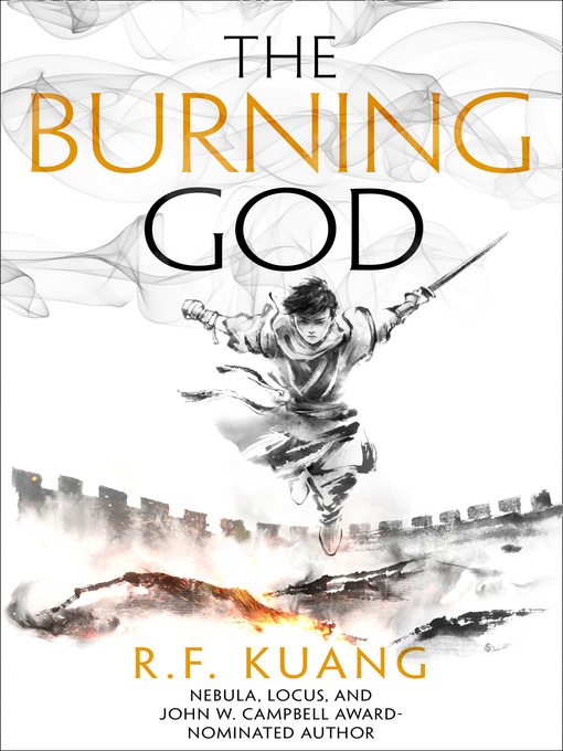 Title details for The Burning God by R.F. Kuang - Wait list