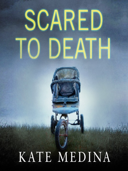 Title details for Scared to Death by Kate Medina - Available
