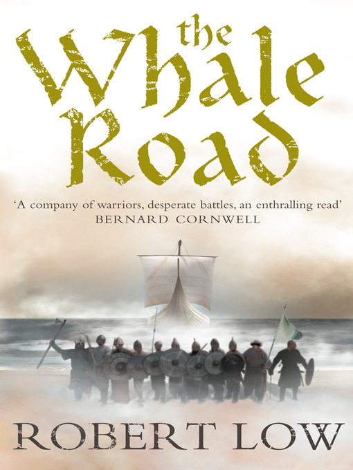 Title details for The Whale Road by Robert Low - Available