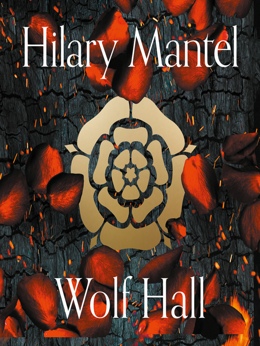 Title details for Wolf Hall by Hilary Mantel - Available